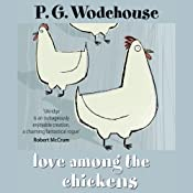 Love Among the Chickens | [P. G. Wodehouse]