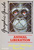 Animal Liberation: A Graphic Guide (Graphic guides) (0948491213) by Gruen, Lori