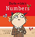 Lauren Child Charlie and Lola: Charlie And Lola's Numbers