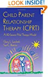 Child Parent Relationship Therapy (CP...