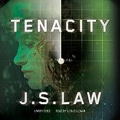 Tenacity: A Thriller: Lieutenant Danielle Lewis, Book 1 | J. S. Law