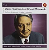 Charles Munch conducts Romantic Masterworks - Sony Classical Masters