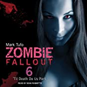 'Til Death Do Us Part: Zombie Fallout, Book 6 | Mark Tufo