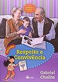 Valores - Respeito E Convivencia - 9788532279729