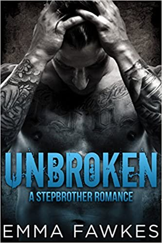 Unbroken: A Stepbrother Romance