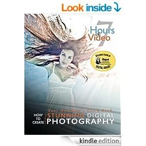 Tony Northrup's DSLR Book: How to Create Stunning Digital