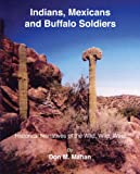 img - for Indians, Mexicans and Buffalo Soldiers book / textbook / text book
