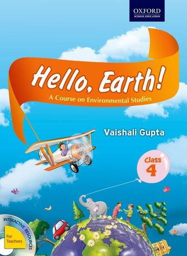 Hello, Earth! A Course In Environmental Studies For Class
