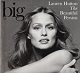 img - for BIG 58 - Lauren Hutton - The Beautiful Persists book / textbook / text book