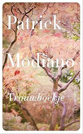 Trouwboekje (Dutch Edition) - Kindle edition by Patrick Modiano, Edu
