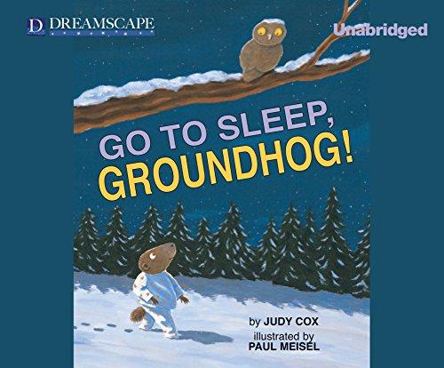 Go to Sleep, Groundhog! PDF