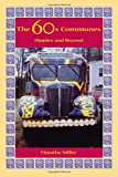 The 60's Communes: Hippies and Beyond (Syracuse Studies on Peace and Conflict Resolution)