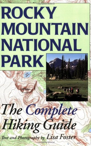 51mZ1xhkxeL # Rocky Mountain National Park: The Complete Hiking Guide SALE