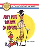 img - for Arty puts The Bite on Hopper (Fun with the law) by Zoody, Dr (2002) Paperback book / textbook / text book
