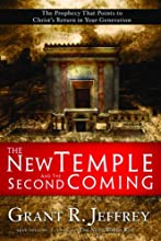 The New Temple and the Second Coming The Prophecy That Points to Christ39s Return in Your Generation