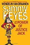 Sammy Keyes and the Power of Justice Jack (0307930602) by Van Draanen, Wendelin