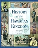 img - for History of the Hawaiian Kingdom by Norris W. Potter (2003-04-01) book / textbook / text book