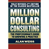Million Dollar Consultingby Alan Weiss