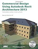 img - for Commercial Design Using Autodesk Revit Architecture 2013 Pap/DVD Edition by Daniel John Stine published by SDC Publications (2012) book / textbook / text book