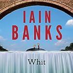 Whit | Iain Banks