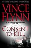 Consent to Kill (Mitch Rapp Novels)