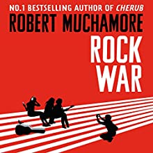 Rock War: Rock War, Book 1 Audiobook by Robert Muchamore Narrated by Matthew Morgan