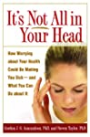 It's Not All in Your Head: How Worryi...