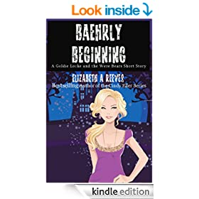 Baehrly Beginning (A Goldie Locke and the Were Bears Short Story)