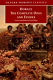 The Complete Odes and Epodes (Oxford World's Classics) (019283942X) by Horace
