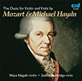 Mozart / Michael Haydn: The Duos for Violin &amp; Viola