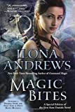 Ilona Andrews Magic Bites: A Special Edition of the First Kate Daniels Novel