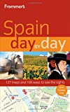 Frommers Spain Day by Day (Frommers Day by Day - Full Size)