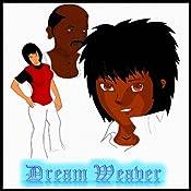 Dreamweaver: The First Five Episodes, Volume 1 | [Edwin Mwintome Bozie]