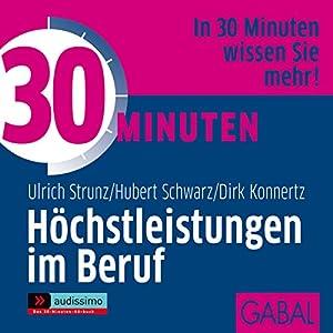 30 Minuten Höchstleistungen im Beruf Hörbuch