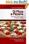 Di Pizza e Pizzerie: A Professional G...