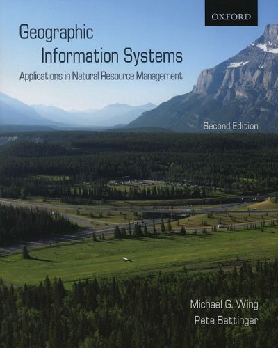 Geographic Information Systems: Applications in Natural...