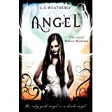 Angel (The Angel Trilogy, Book 1)by L.A. Weatherly