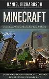 Minecraft: Amazing Giude of Interior and Exterior House Design for Minecraft (Minecraft, minecraft free books, minecraft handbook)