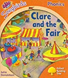 Oxford Reading Tree: Stage 6: Songbirds: Clare and the Fair (Ort Songbirds Phonics Stage 6)