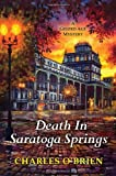 img - for Death in Saratoga Springs (Gilded Age Mysteries (Kensington)) book / textbook / text book