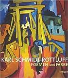 Karl Schmidt-Rottluff - Formen und Farbe (3777434558) by Karl Schmidt-Rottluff