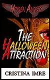 The Halloween Attraction: Hidden Angels (Jennifer Book 1)