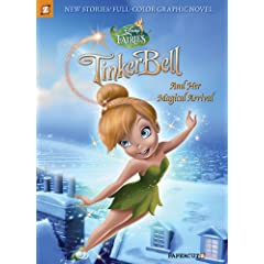 Disney Fairies Graphic Novel #9: Tinker Bell and Her Magical Arrival (Disney Fairies (Hardcover Papercutz))