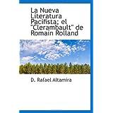 """La Nueva Literatura Pacifista; el """"Clerambault"""" de Romain Rolland"""