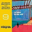 La balera da due soldi (Maigret 9) Audiobook by Georges Simenon Narrated by Giuseppe Battiston