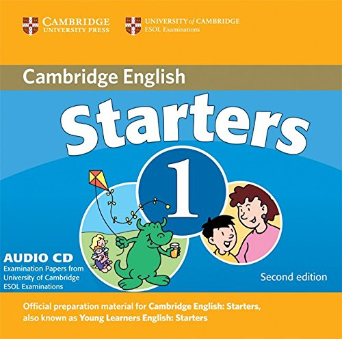 Cambridge Young Learners English Tests Starters 1 1 Audio CD: Examination Papers from the University of Cambridge ESOL Examinations