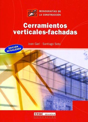 Cerramientos verticales. Fachadas (Monografía de la construcción)