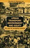 img - for Urban Transport, Environment, and Equity book / textbook / text book