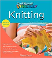 Teach Yourself VISUALLY Knitting Front Cover