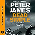 Dead Simple: Roy Grace, Book 1 Hörbuch von Peter James Gesprochen von: Tim Bruce